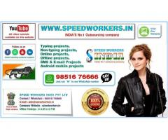 Great opportunity for fresher, student, housewives & retired person. SPEED WORKERS INDIA Pvt Ltd