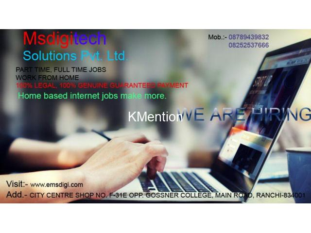 Home based internet jobs in ranchi - 1/1
